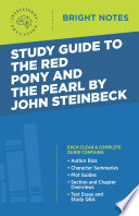 Study Guide to The Red Pony and The Pearl by John Steinbeck Book