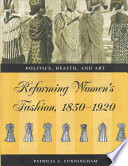 Reforming Women s Fashion  1850 1920 Book