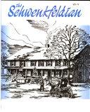 The Schwenkfeldian