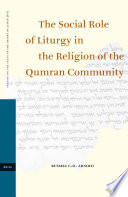 The Social Role Of Liturgy In The Religion Of The Qumran Community