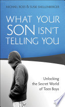 What Your Son Isn t Telling You