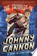 The Troubles of Johnny Cannon Book