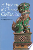 A History of Chinese Civilization by Jacques Gernet,JACQUES AUTOR GERNET,Professor Jacques Gernet PDF