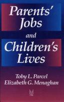 Parents' Jobs and Children's Lives Pdf/ePub eBook