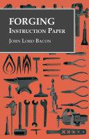 Forging - Instruction Paper Pdf/ePub eBook