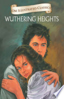 Wuthering Heights   Om Illustrated Classics