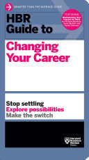 link to HBR guide to changing your career. in the TCC library catalog