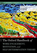 Cover of The Oxford Handbook of Work Engagement, Motivation, and Self-Determination Theory