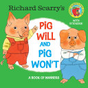 Richard Scarry's Pig Will and Pig Won't