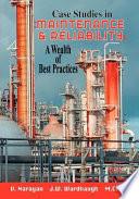 Case Studies in Maintenance & Reliability