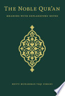 The Noble Quran  Meaning With Explanatory Notes