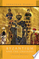 Byzantium and the Crusades Book PDF