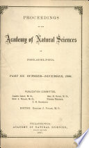 Proceedings Of The Academy Of Natural Sciences Part Iii Oct Dec 1886
