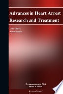 Advances in Heart Arrest Research and Treatment: 2012 Edition