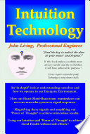 """""""Intuition Technology"""" by John Living"""