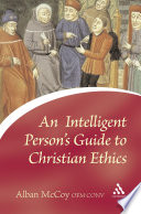 Intelligent Person s Guide to Christian Ethics
