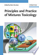 Principles and Practice of Mixtures Toxicology