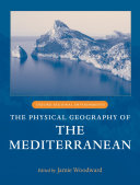 The Physical Geography of the Mediterranean