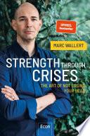 STRENGTH THROUGH CRISES