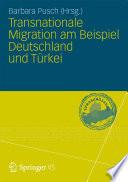 Transnationale Migration am Beispiel Deutschland und Türkei