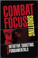 Combat Focus Shooting