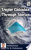 Vector Calculus Through Stories