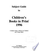 Subject Guide to Children's Books In Print, 1996