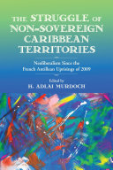 The Struggle of Non Sovereign Caribbean Territories