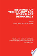 Information Technology And Workplace Democracy