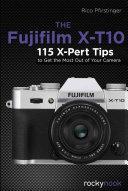 The Fujifilm X-T10 [Pdf/ePub] eBook