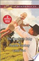 The Cowboy s Baby   Prairie Cowboy