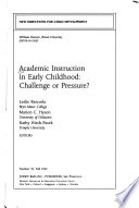 Academic Instruction in Early Childhood