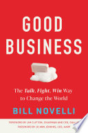 link to Good business : the talk, fight, win way to change the world in the TCC library catalog