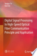 Digital Signal Processing In High Speed Optical Fiber Communication Principle and Application Book