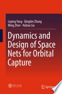 Dynamics and Design of Space Nets for Orbital Capture