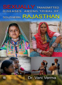 SEXUALLY TRANSMITTED DISEASES AMONG TRIBAL OF SOUTHERN RAJASTHAN