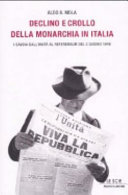 Declino e crollo della monarchia in Italia