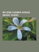 Mylene Farmer Songs (Music Guide)