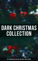 Pdf Dark Christmas Collection: 30+ Supernatural Thrillers, Mysteries & Ghost Stories Telecharger