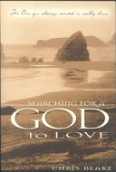 Searching for a God to love