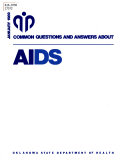 Common Questions and Answers about AIDS.