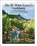 The BC Wine Lover's Cookbook Pdf/ePub eBook