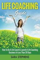 Life Coaching Guide