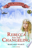 Rebecca and the Changeling