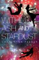 Within Ash and Stardust [Pdf/ePub] eBook