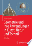 Geometrie und ihre Anwendungen in Kunst, Natur und Technik