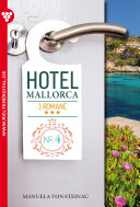 Hotel Mallorca 3 Romane 4 - Liebesroman