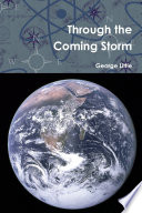 Through the Coming Storm Book