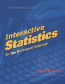 Interactive Statistics for the Behavioral Sciences