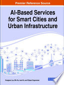 AI Based Services for Smart Cities and Urban Infrastructure Book